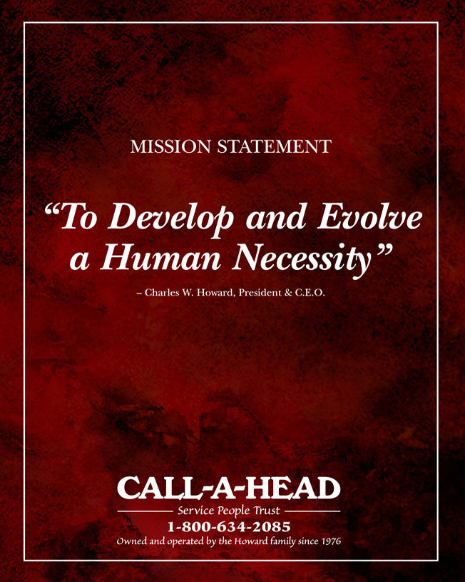 CALLAHEAD Mission Statement: To Develop and Evolve a Human Neccessity