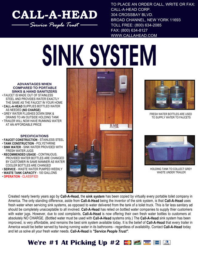 The Sink System : ADVANTAGES WHEN COMPARED TO PORTABLE SINKS HAND SANITIZERS: