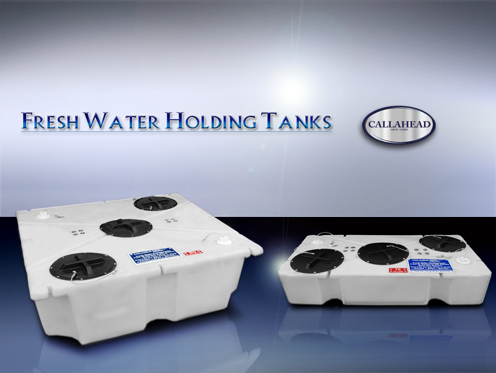 FRESH WATER HOLDING TANKS
