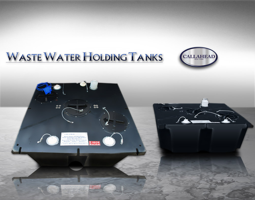 WASTE WATER HOLDING TANKS
